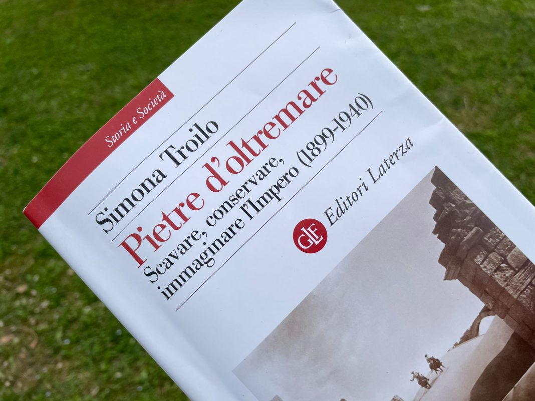 Pietre d'oltremare, l'archeologia imperiale e coloniale ...